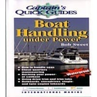 Captains Quick Guide - Boat Handling Under Power