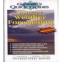 Captains Quick Guide - Onboard Weather Forecasting