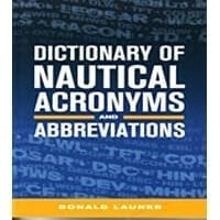 Dictionary of Nautical Acronyms & Abbreviations