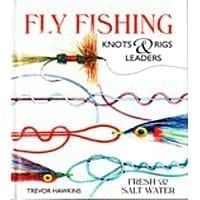 Fly Fishing Knots & Leaders