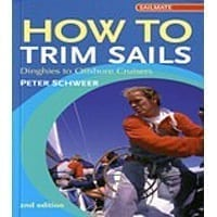How To Trim Sails - 2Nd Edition