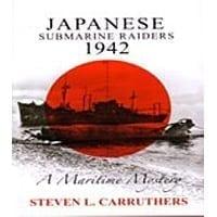 Japanese Submarine Raiders 1942