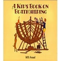 A Kids Book On Boatbuilding
