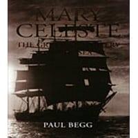 Mary Celeste:Greatest Mystery of the Sea
