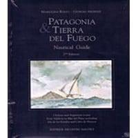 Patagonia & Tierra Del Fuego Nautical Guide