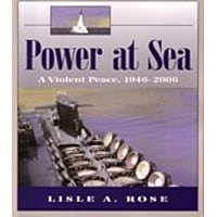 Power At Sea - A Violent Peace 1942 - 2006