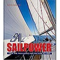 Sailpower Trims And Techniques For Cruising Sailors