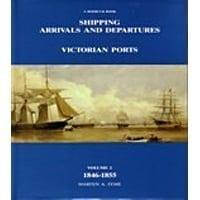 Ship Arrivals/Departures Vic.1846-1855