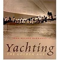 Yachting - the Golden Age