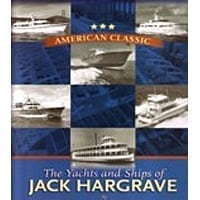 Yachts And Ships of Jack Hargrave