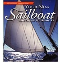 Your New Sailboat - Choosing It, Using It