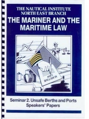 Mariner & Mar Law Unsafe Berth