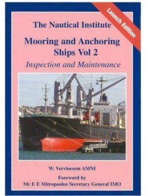 Mooring & Anchoring Ships Vol 2. Inspection