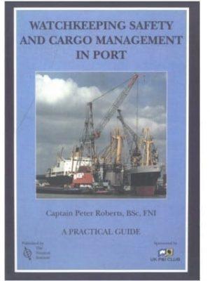 Watchkeeping Safety & Cargo Management in Port