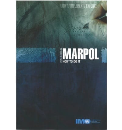 IMO636E Marpol How To Do It (2013)
