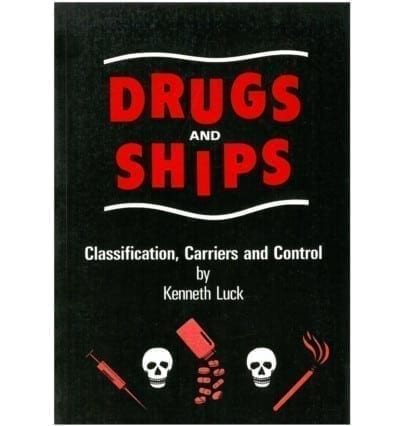 Drugs & Ships- Classification, Carries and Control
