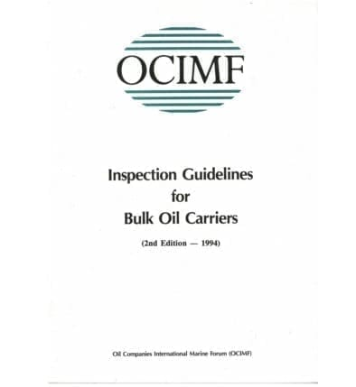 Inspection Guidelines for Bulk Oil Carriers (2nd ed)