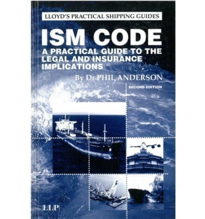 ISM Code : A Practical Guide