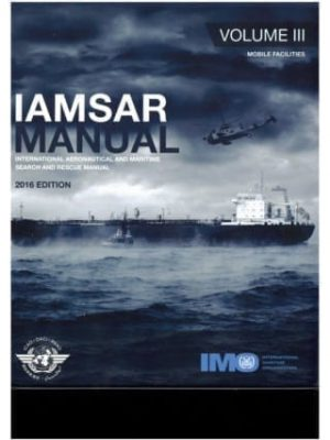 IMO962E IAMSAR VOL 3 - Mobile Facilities (2016)