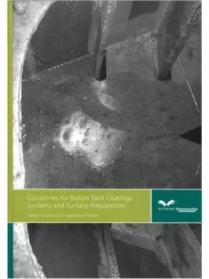 Guidelines for Ballast Tank Coatings Systems and Surface Prepara