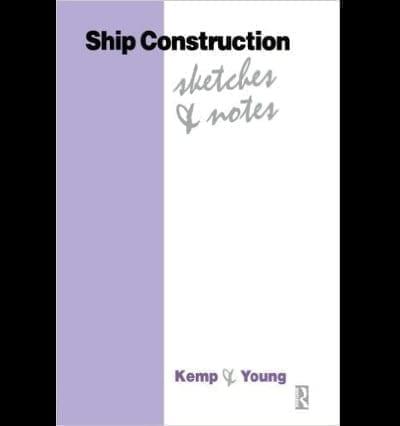 Ship Construction - Sketches & Notes