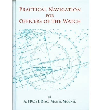 Practical Navigation For Officers of the Watch (2nd ed)