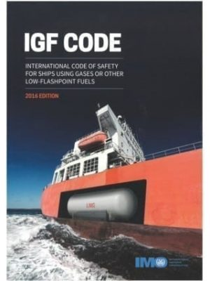IMO109E - IGF Code: Int. Code of Safety For Ships using Gases or