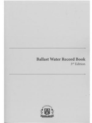 Ballast Water Record Book: 3rd Edition