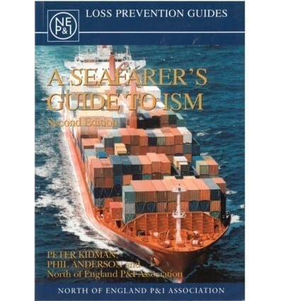 A Seafarer's Guide to ISM