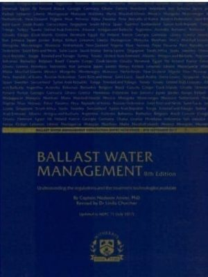 Ballast Water Management 8th Edition, 2018.