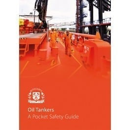 Oil Tankers – A Pocket Safety Guide – 2018 Edition